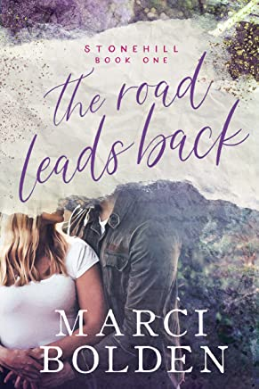 The Road Leads Back (Stonehill Series Book 1)
