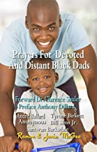 Prayers for Devoted and Distant Black Dads