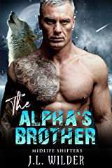 The Alpha's Brother (Midlife Shifters Book 5) Kindle Edition