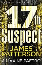 17th Suspect: (Women's Murder Club 17) (Women's Murder Club)