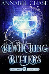 Bewitching Bitters: A Paranormal Women's Fiction Novel (Midlife Magic Cocktail Club Book 2) (English Edition) Format Kindle
