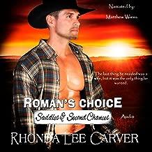 Roman's Choice: Saddles & Second Chances, Book 1