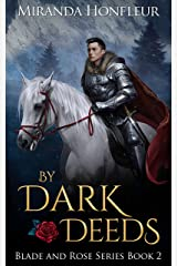 By Dark Deeds (Blade and Rose Book 2) Kindle Edition