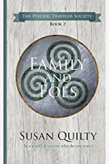Family and Foes (The Psychic Traveler Society Book 2) Kindle Edition