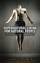 Supernatural Living for Natural People