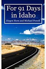 For 91 Days in Idaho Kindle Edition