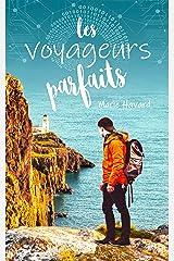 Les Voyageurs Parfaits: roman initiatique jeunes adultes Format Kindle