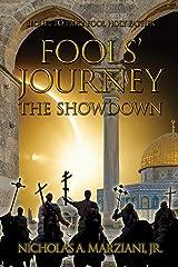 Fools' Journey: The Showdown Kindle Edition