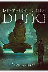 Imperador Deus de Duna (Crônicas de Duna Livro 4) eBook Kindle