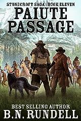Paiute Passage: A Historical Western Novel (Stonecroft Saga Book 11) Kindle Edition