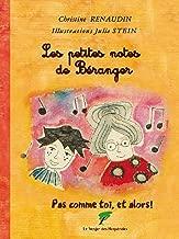 Les petites notes de Béranger: Pas comme toi, et alors ! (Humanistes en verve !) (French Edition)