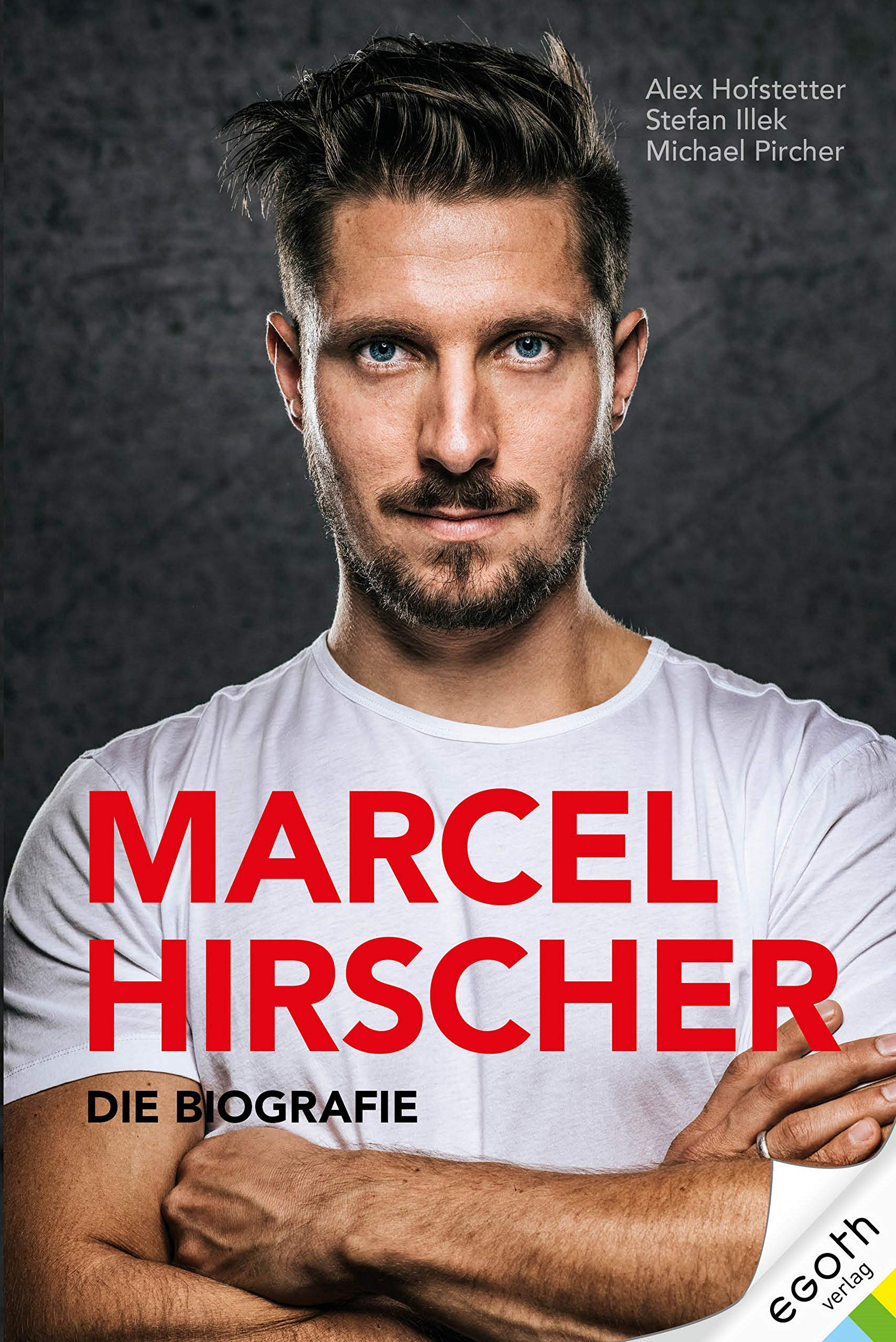 Marcel Hirscher: Die Biographie (German Edition)