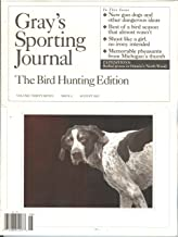 Gray`s Sporting Journal (August 2012,The Bird Hunting Edition, Volume 37 # 4)