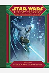 Life Day Treasury: Holiday Stories From a Galaxy Far, Far Away Kindle Edition