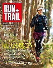 表紙: RUN+TRAIL (ラントレイル) Vol.11 2015年 4月号 [雑誌] | 三栄書房