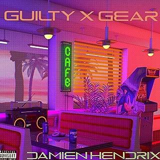 Guilty X Gear [Explicit]