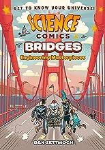 Science Comics: Bridges: Engineering Masterpieces