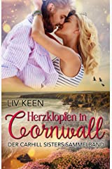 Herzklopfen in Cornwall: Carhill Sisters Sammelband (German Edition) Format Kindle