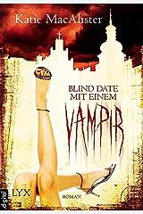 Blind Date mit einem Vampir (Dark Ones 1) Kindle Ausgabe