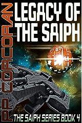 Legacy of the Saiph (The Saiph Series Book 4) Kindle Edition