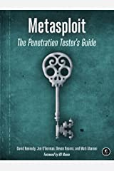 Metasploit: The Penetration Tester's Guide Kindle Edition