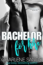 Bachelor for Hire (Bachelor Auction Returns Book 1)