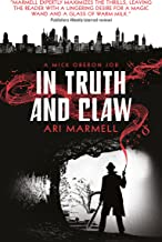 In Truth and Claw (A Mick Oberon Job #4) (A Mick Oberon Job Book)