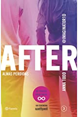 After. Almas perdidas (Serie After 3) (Spanish Edition) Kindle Edition