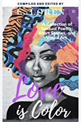 Love is Color Anthology Kindle Edition