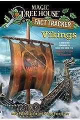 Vikings: A Nonfiction Companion to Magic Tree House #15: Viking Ships at Sunrise (Magic Tree House: Fact Trekker Book 33) Kindle Edition