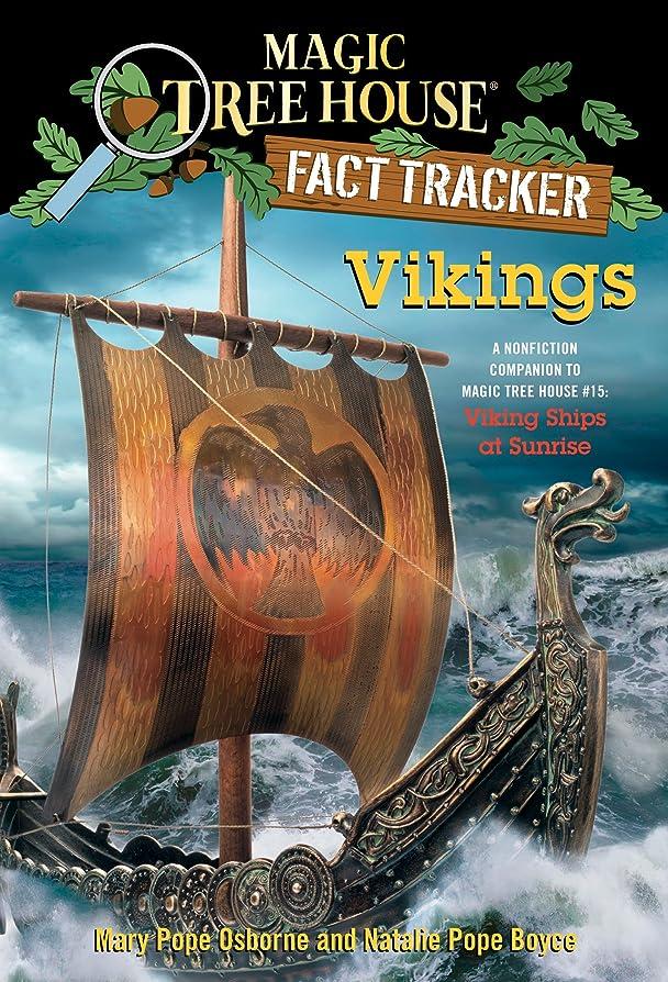 Vikings: A Nonfiction Companion to Magic Tree House #15: Viking Ships at Sunrise (Magic Tree House: Fact Trekker Book 33) (English Edition)