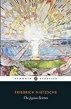 The Joyous Science (Penguin Classics)