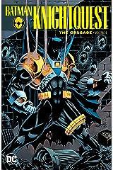 Batman: Knightquest: The Crusade Vol. 1 (Batman: Knightfall) Kindle Edition