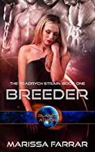 Breeder: Planet Athion Series (The Tradrych Strain Book 1)