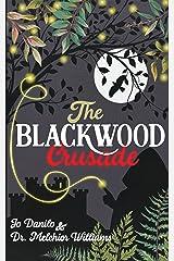 The Blackwood Crusade Kindle Edition