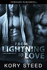 From Lightning to Love (The Lightning Series Book 1) Kindle Edition