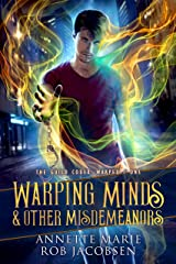 Warping Minds & Other Misdemeanors (The Guild Codex: Warped Book 1) Kindle Edition