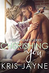 Cherishing You (Thirsty Hearts Book 3) Kindle Edition