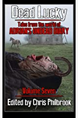 Dead Lucky (Tales from the World of Adrian's Undead Diary Book 7) Kindle Edition