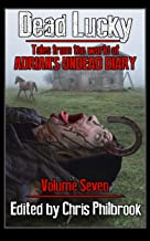 Dead Lucky (Tales from the world of Adrian's Undead Diary Book 7)