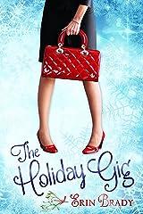 The Holiday Gig Kindle Edition