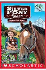 Sparkling Jewel: A Branches Book (Silver Pony Ranch #1) Kindle Edition