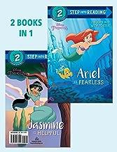 Ariel Is Fearless/Jasmine Is Helpful (Disney Princess) (Step into Reading)