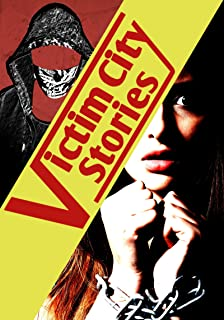 The Chains That Bind, The Skull That Bleeds (Victim City Stories Book 1)