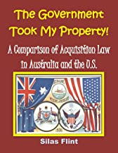 The Government Took My Property!: A Comparison of Acquisition Law in Australia and the United States