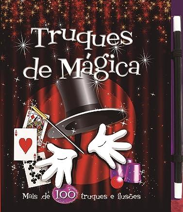 Truques de mágica: Mais de 100 truques e ilusionismos