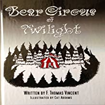 Bear Circus of Twilight