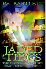 Jaded Tides: The Razor's Adventures Pirate Tales Kindle Edition