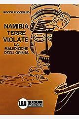 Namibia terre violate: La maledizione degli Orisha Formato Kindle