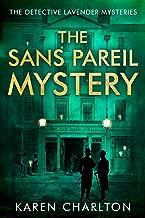 The Sans Pareil Mystery (The Detective Lavender Mysteries Book 2)